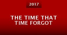 Película The Time That Time Forgot