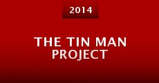 The Tin Man Project (2014) stream