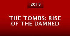 The Tombs: Rise of the Damned (2015)