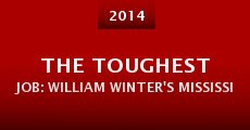 Película The Toughest Job: William Winter's Mississippi