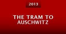 The Tram to Auschwitz (2013)
