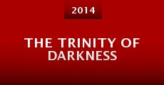 Película The Trinity of Darkness