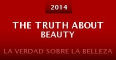 Película The Truth About Beauty