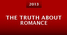 Película The Truth About Romance