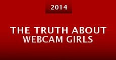 The Truth About Webcam Girls (2014)