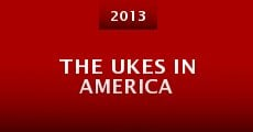 The Ukes in America (2013)