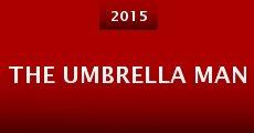 The Umbrella Man (2015) stream