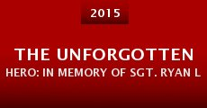 Película The Unforgotten Hero: In Memory of Sgt. Ryan Lane