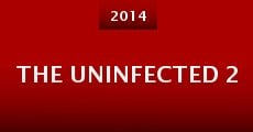 The Uninfected 2 (2014) stream