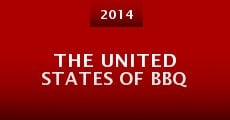 The United States of BBQ (2014) stream