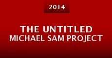 The Untitled Michael Sam Project (2014)