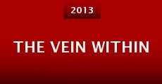 The Vein Within (2013)
