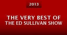 The Very Best of the Ed Sullivan Show (2013)