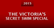The Victoria's Secret Swim Special (2015)