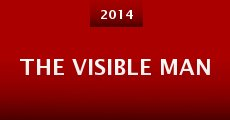 The Visible Man (2014)