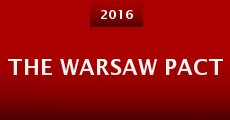The Warsaw Pact (2014) stream