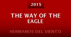 Película The Way of the Eagle