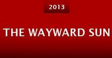 Película The Wayward Sun