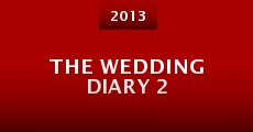 The Wedding Diary 2 (2013) stream