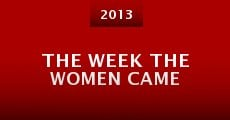 The Week the Women Came (2013)