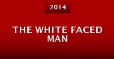 The White Faced Man (2014)