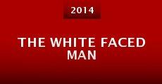 The White Faced Man (2014) stream