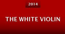 The White Violin (2014) stream