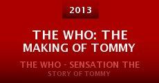 The Who: The Making of Tommy (2013) stream