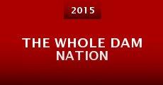 The Whole DAM Nation (2015) stream