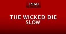 The Wicked Die Slow (1968) stream