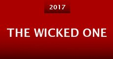 The Wicked One (2015) stream