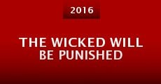 The Wicked Will Be Punished (2015) stream