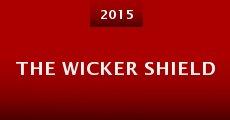 The Wicker Shield (2015) stream
