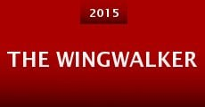 The Wingwalker (2015)
