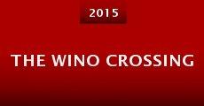 The Wino Crossing (2015) stream