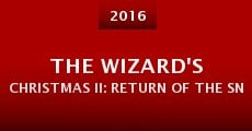 The Wizard's Christmas II: Return of the Snow King (2015)
