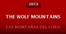 Película The Wolf Mountains