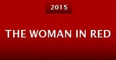The Woman in Red (2015) stream