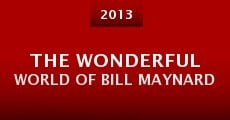 The Wonderful World of Bill Maynard (2013)