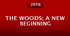 Película The Woods: A New Beginning