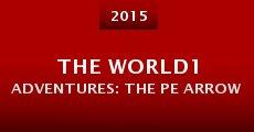The World1 Adventures: The PE Arrow (2015) stream