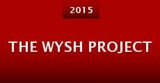 Película The WYSH Project