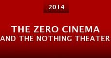 Película The Zero Cinema and the Nothing Theater