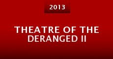 Película Theatre of the Deranged II