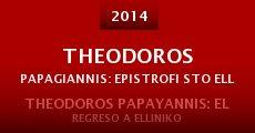Theodoros Papagiannis: Epistrofi sto Elliniko (2014) stream