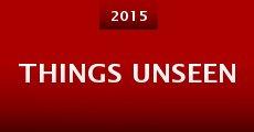 Película Things Unseen