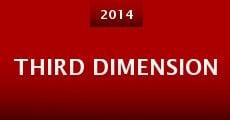 Third Dimension (2014) stream