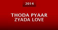 Película Thoda Pyaar Zyada Love
