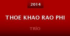 Película Thoe khao rao phi