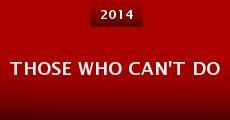 Película Those Who Can't Do